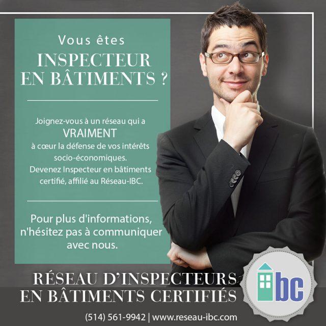 Devenir Inspecteur en Bâtiments Certifié, Affilié au Réseau-IBC